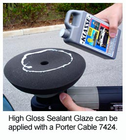 Use a Porter Cable 7424 to apply Klasse High Gloss Sealant Glaze in a thin, even coat.