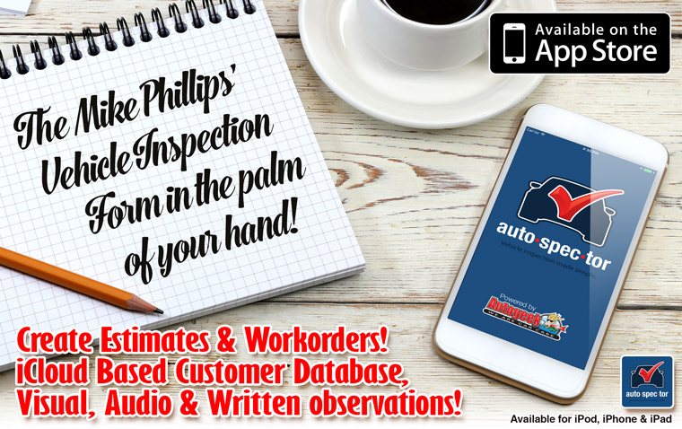 The Mike Phillips' Vehicle Inspection Form in the palm of your hand!
