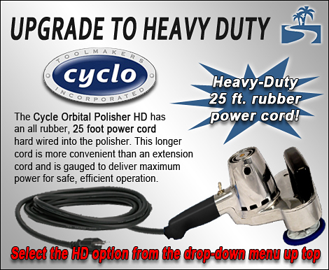 Cyclo HD Model has a 25 foot power cord!