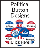 Political Button Designs