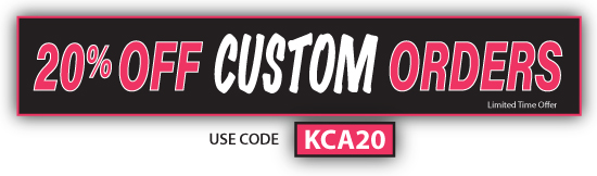 20% Off Custom Orders - USE CODE KCA20