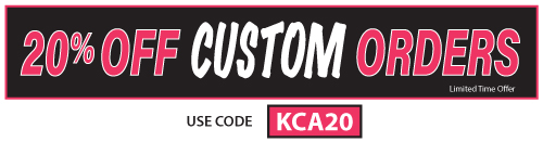 20% Off Custom Orders - Limited Time Offer - USE CODE KCA20
