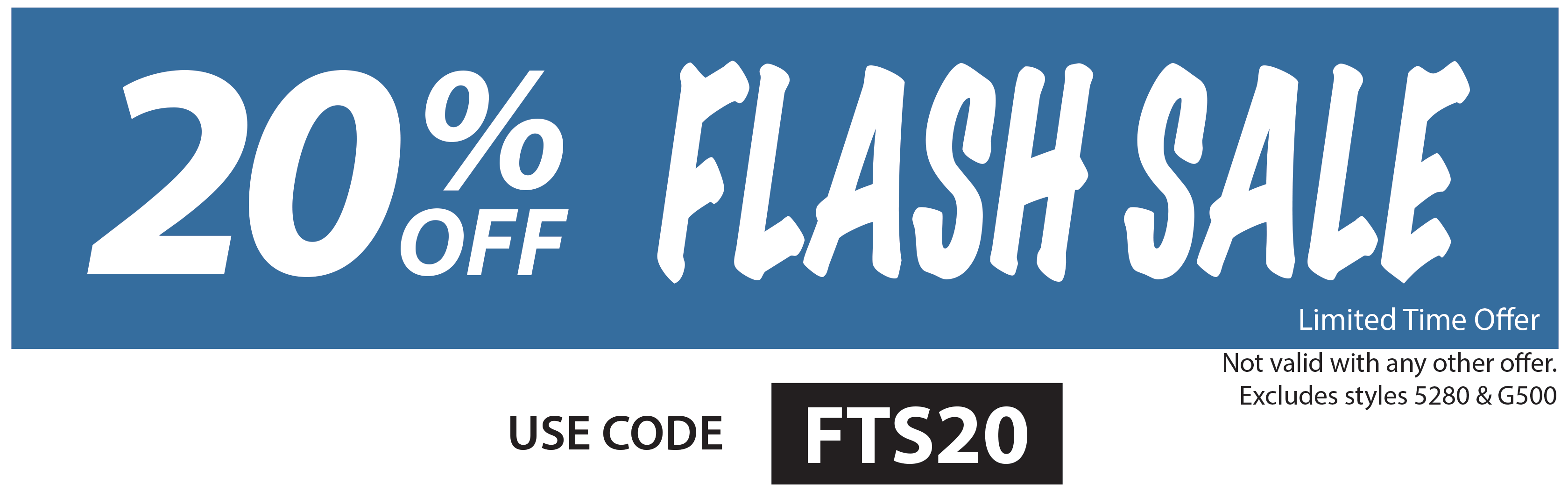 20% Off Flash Sale - Limited Time Offer - USE CODE FTS20