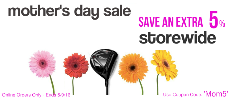 Mother's Day Deals at Great Golf Deals