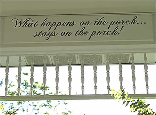 Porch Photo 170 - Sign on porch
