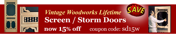 Screen/Storm Doors are 15% off