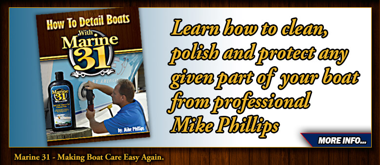 Mike Phillips' How To Detail Boats With Marine 31