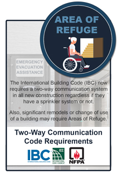 RATH's Area of Refuge Two-Way Communication Systems are designed to meet IBC, ICC and NFPA code requirements for Elevator Landings, Stairwells and Exterior Areas of Refuge