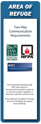 RATH® Area of Refuge Two Way Communication Systems are fully compliant with ICC, IBC and NFPA code requirements