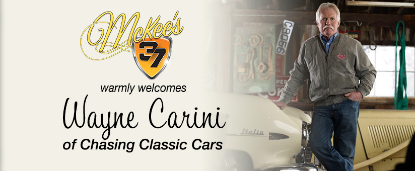 McKee's 37 welcomes Wayne Carini of Chasing Classic Cars