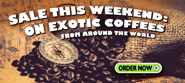 Exotic Coffee