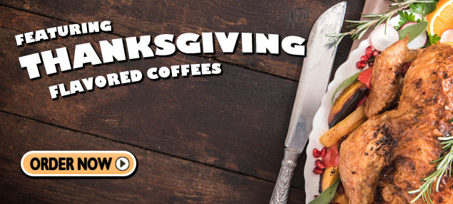 Thanksgiving Coffees