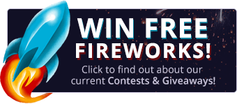 Win Free Fireworks - Click to find out about our current Contests & Giveaways
